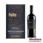Rượu vang Folle 2011 Primitivo di Manduria - ruouvangnoitieng.com